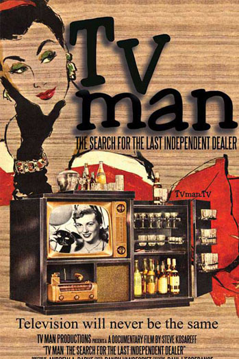TV Man: The Search for the Last Independent Dealer Poster - P 2013