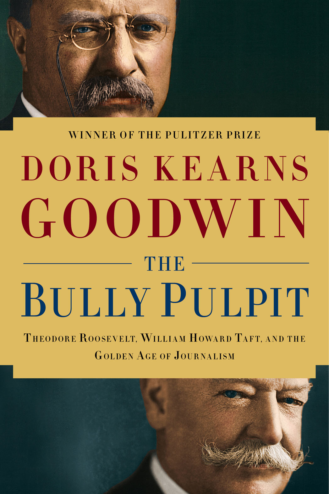 The Bully Pulpit Book Cover - P 2013