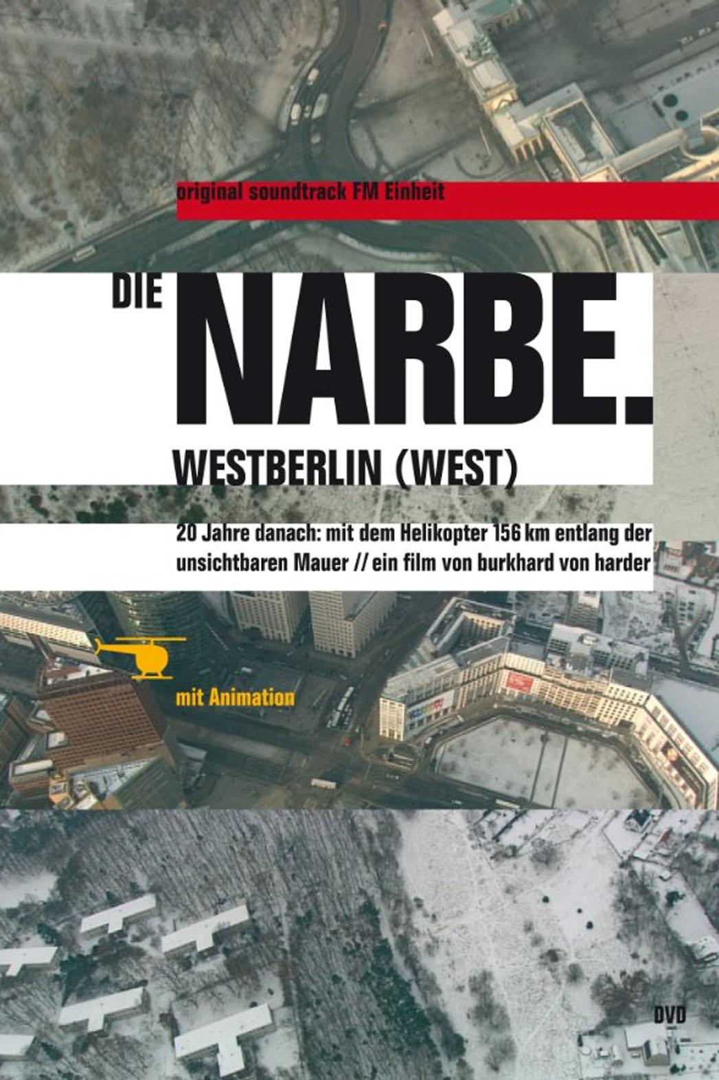 Die Narbe. Westberlin Poster - P 2013