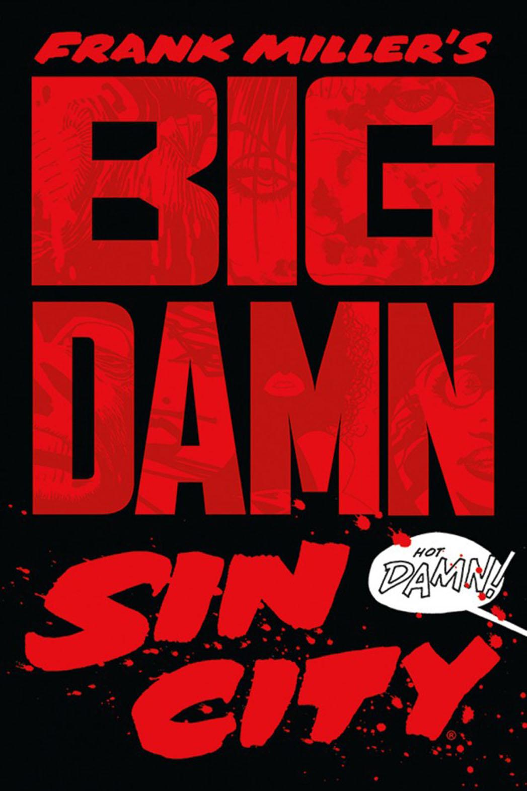 Big Damn Sin City Cover - P 2013