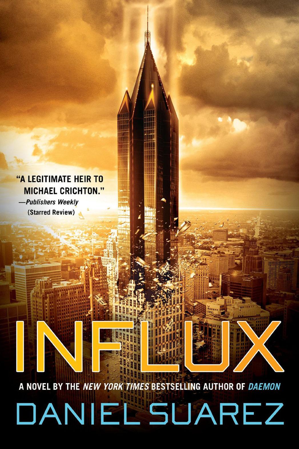 Influx Daniel Suarez Book Cover - P 2013