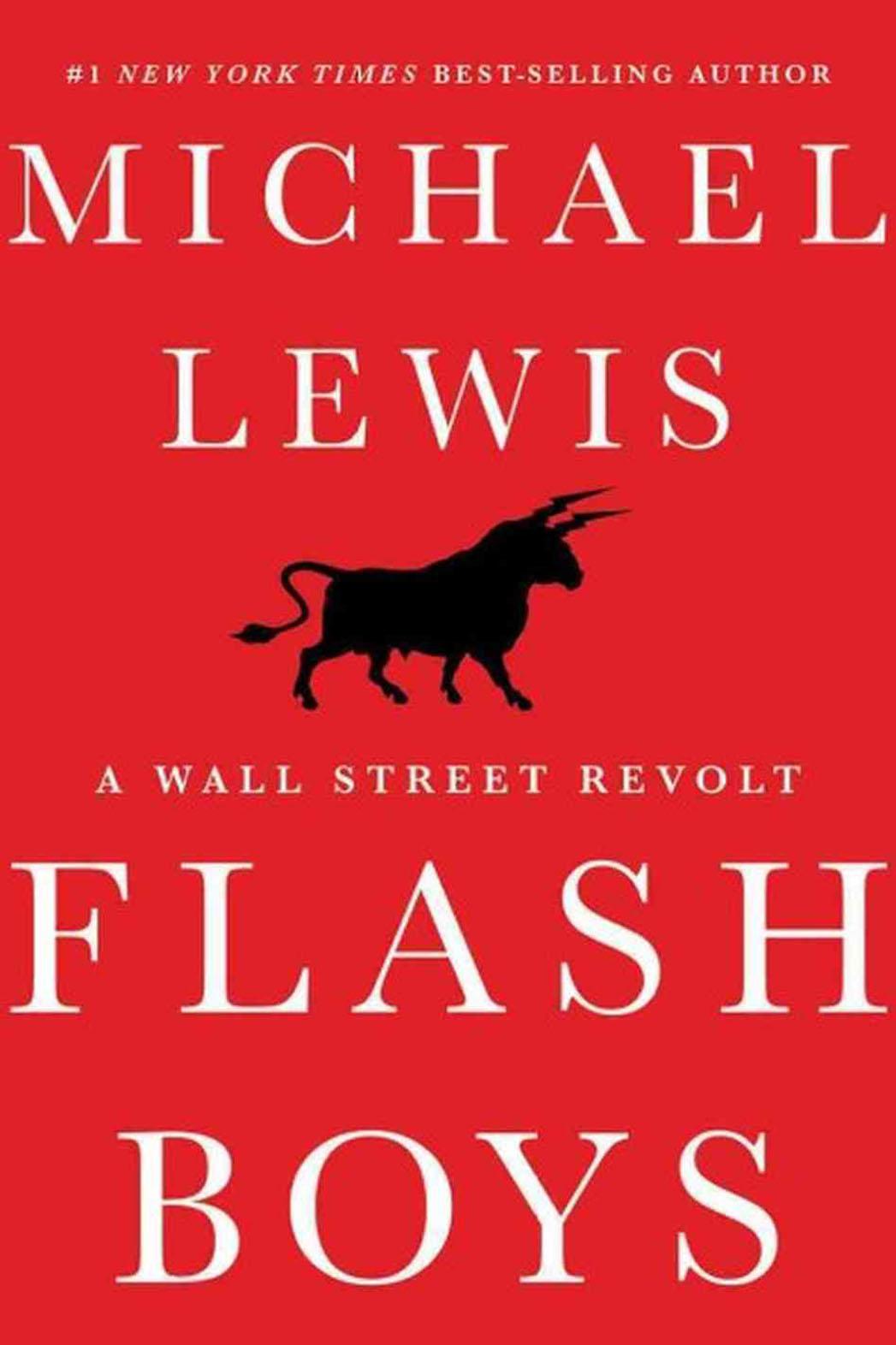 Flash Boys: A Wall Street Revolt - P 2014