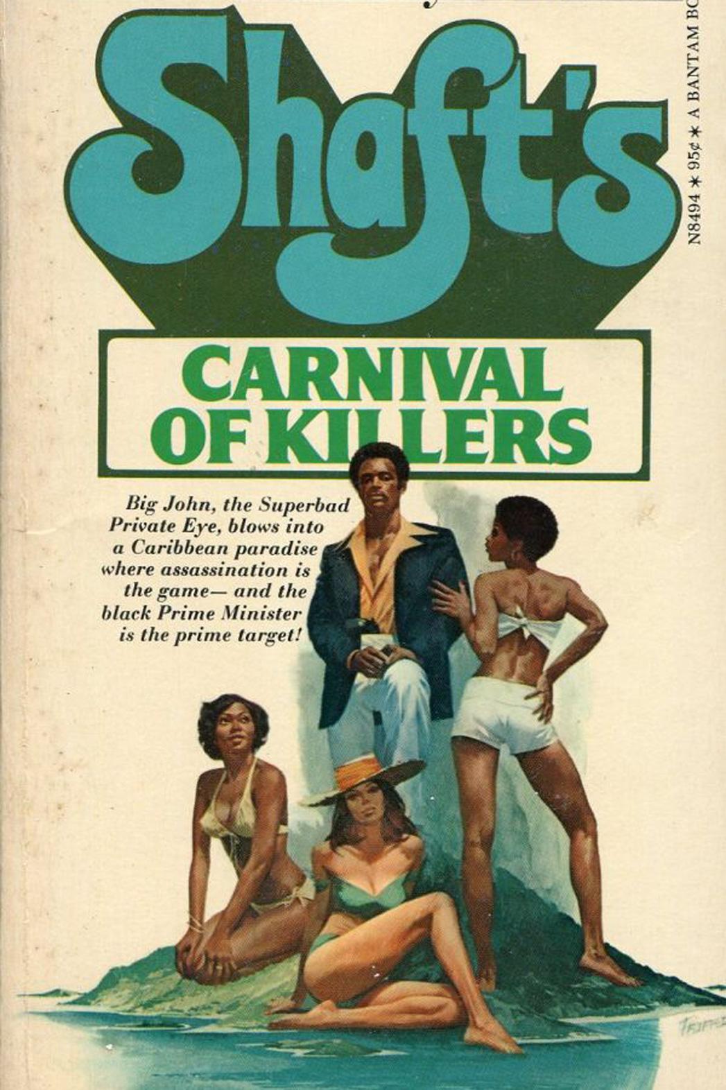 Shaft's Carnival of Killers - P 2014