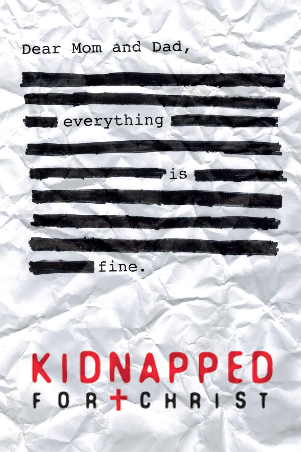 Kidnapped For Christ Poster Art - P 2014