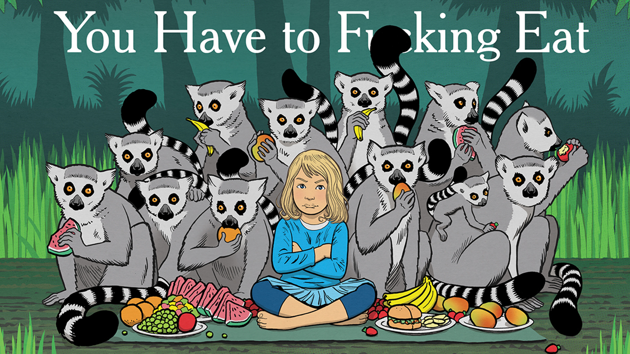 You Have to Fucking Eat book cover - H 2014
