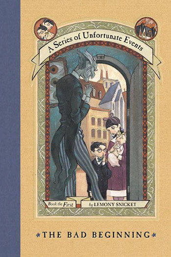 Lemony Snicket A Series of Unfortunate Events The Bad Beginning Cover - P 2014