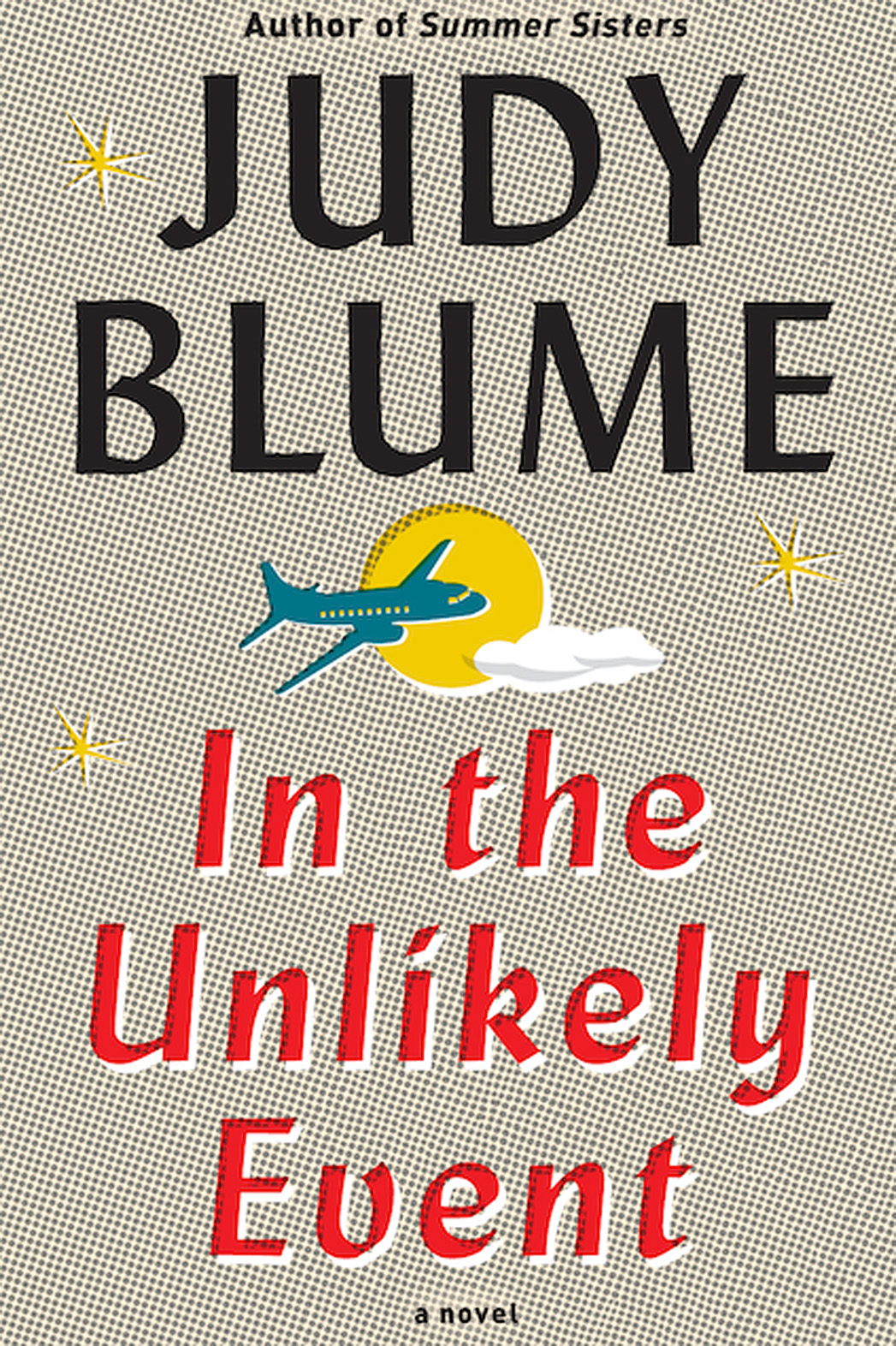 Judy Blume In the Unlikely Event - P 2014