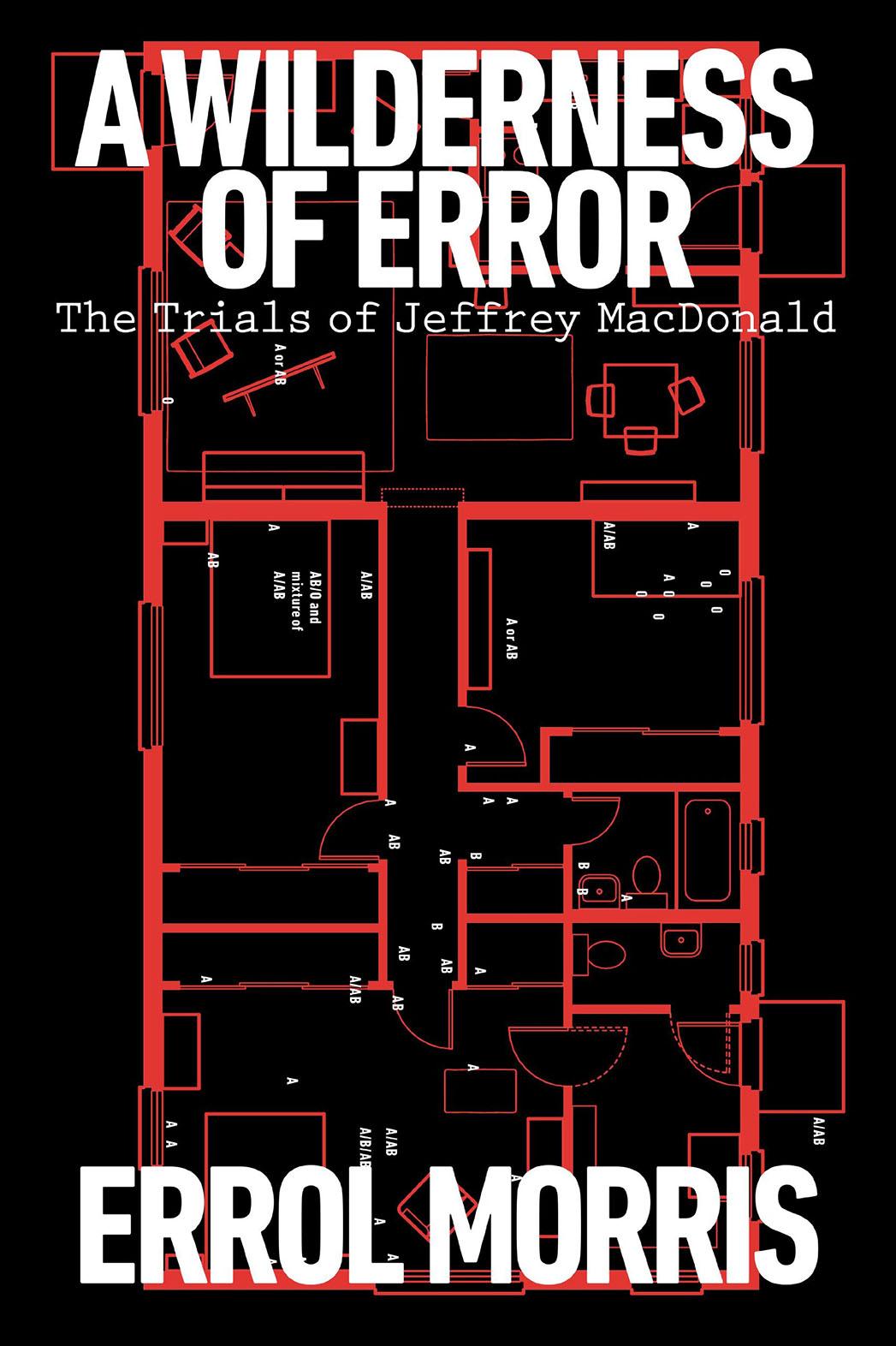 A Wilderness of Error: The Trials of Jeffrey MacDonald Cover - P 2015
