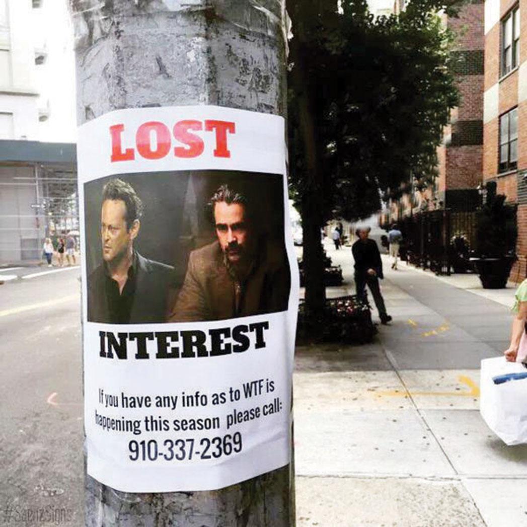 Lost_Interest_Poster_True_Detective - S 2015