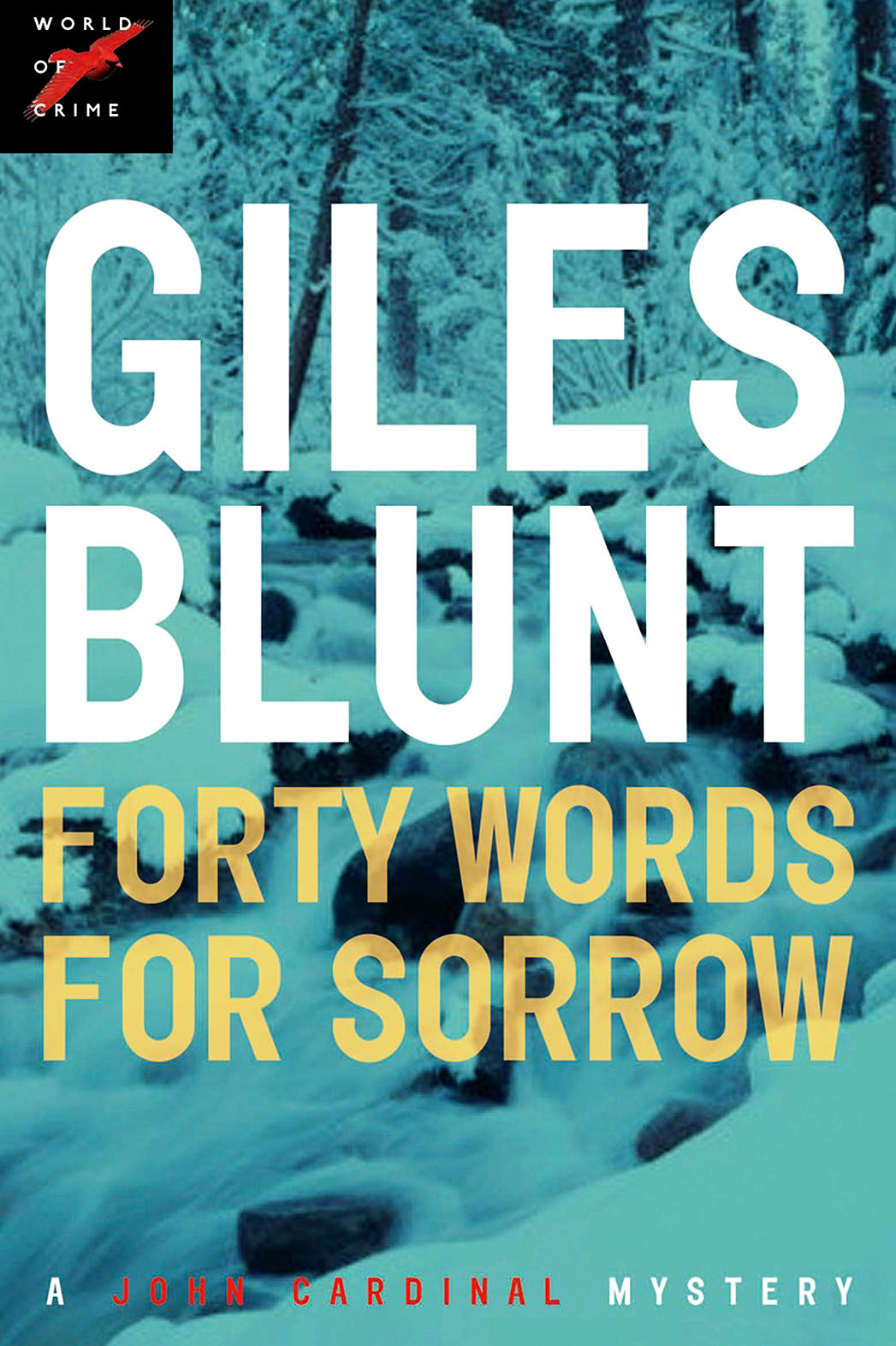 Giles Blunt Forty Words for Sorrow Book Cover - P 2015