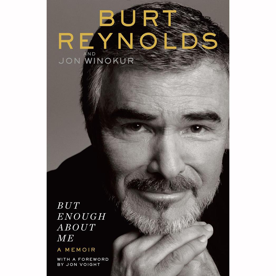 Burt Reynolds Memoir But Enough About Me Cover - SQ 2015