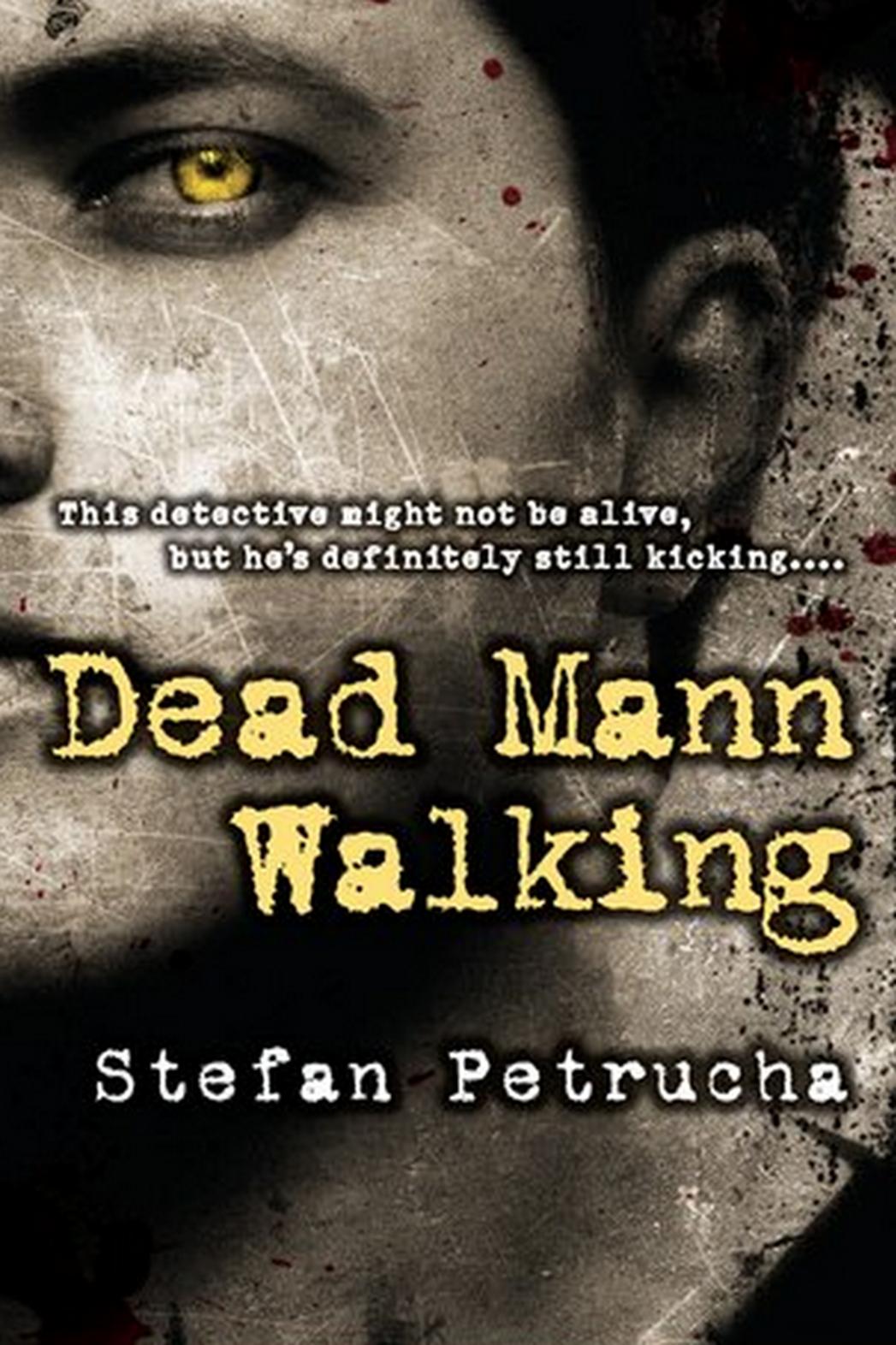 Dead Mann Walking - P 2015