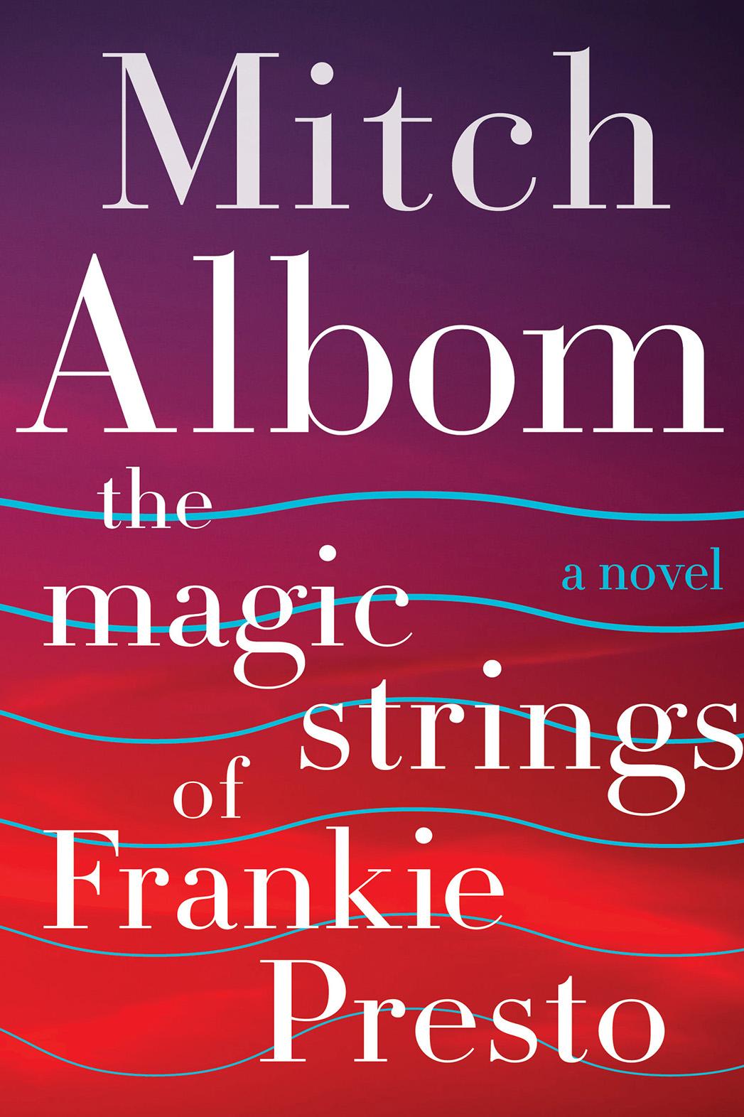 The Magic Strings of Frankie Presto - P 2015
