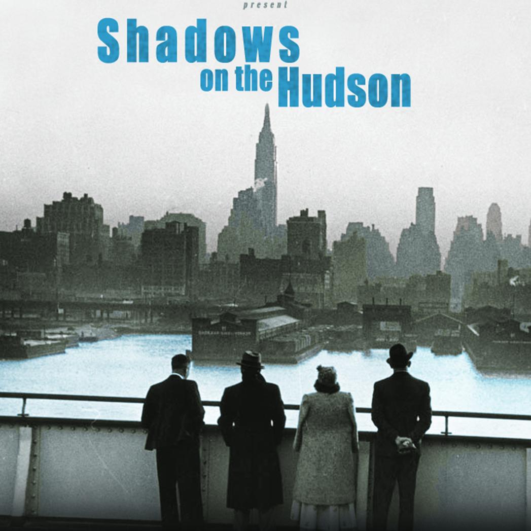 Shadows on the Hudson - S 2016