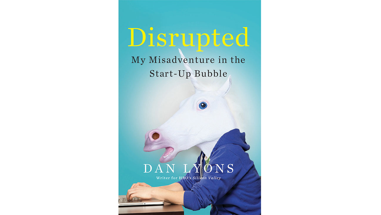 Dan Lyons Disrupted Book Cover - H 2016