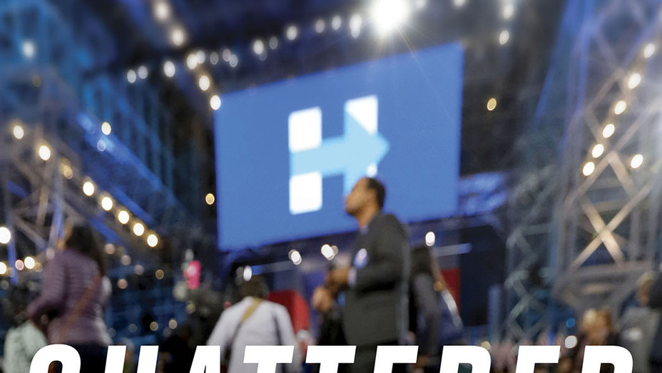 Shattered: Inside Hillary Clinton's Doomed Campaign_Cover - Publicity - P 2017