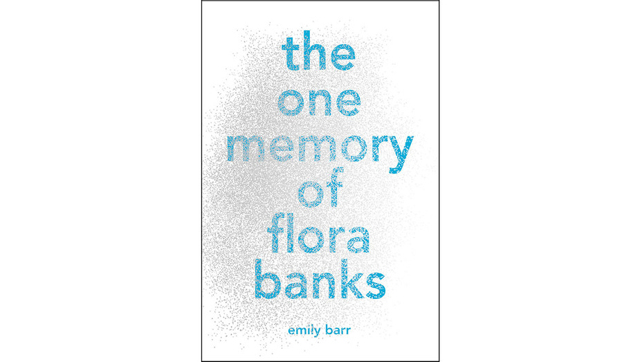 The One Memory of Flora Banks Cover by Emily Barr - Publicity - H 2017