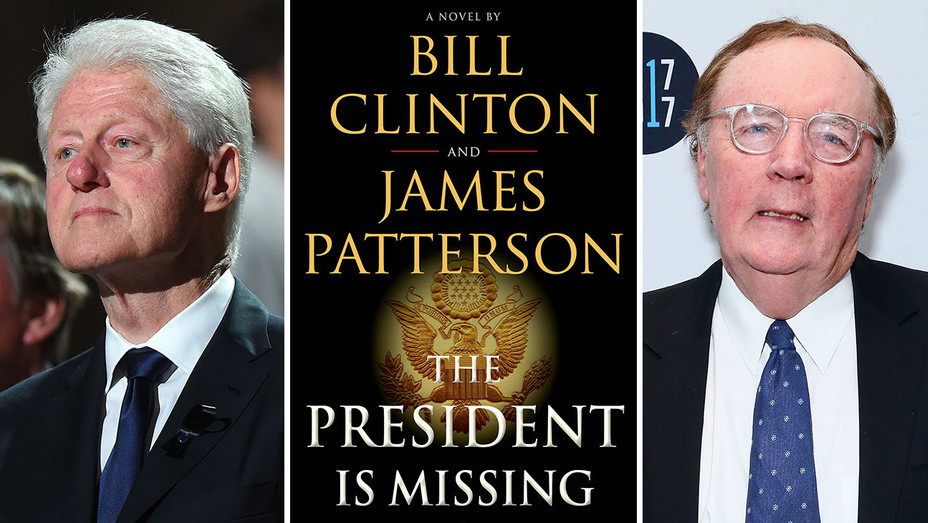 Bill Clinton_The President is Missing_James Patterson_Split - Getty - H 2017