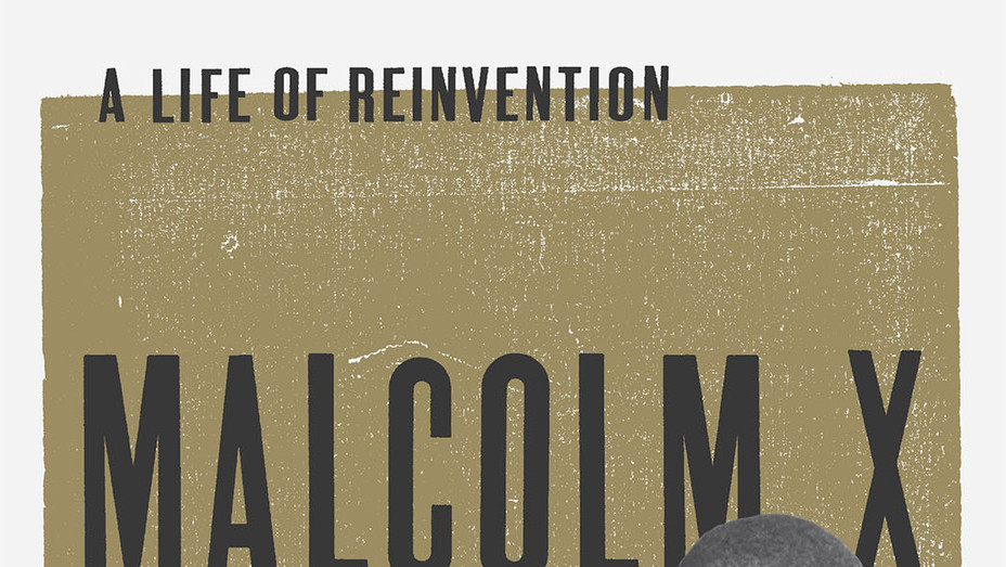 Malcolm X: A Life of Reinvention Cover - Publicity - P 2017