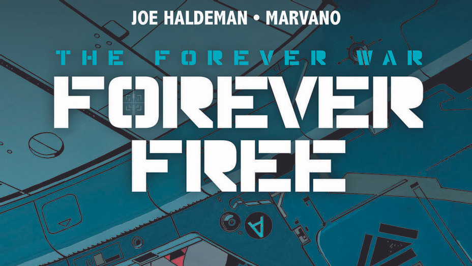 The Forever War: Forever Free_Cover - Publicity - P 2017