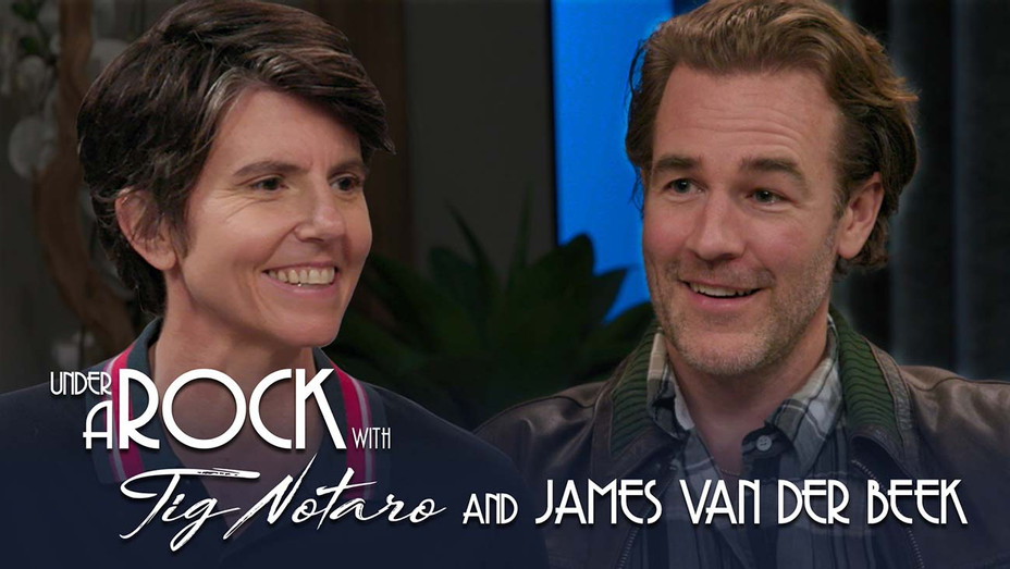 Under a Rock with Tig Notaro and James Van Der Beek - Publicity - H 2019