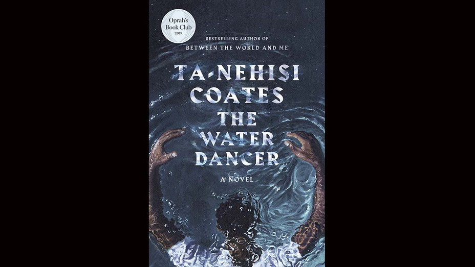The Water Dancer by Ta-Nehisi Coates- Book cover - Publicity - H 2019