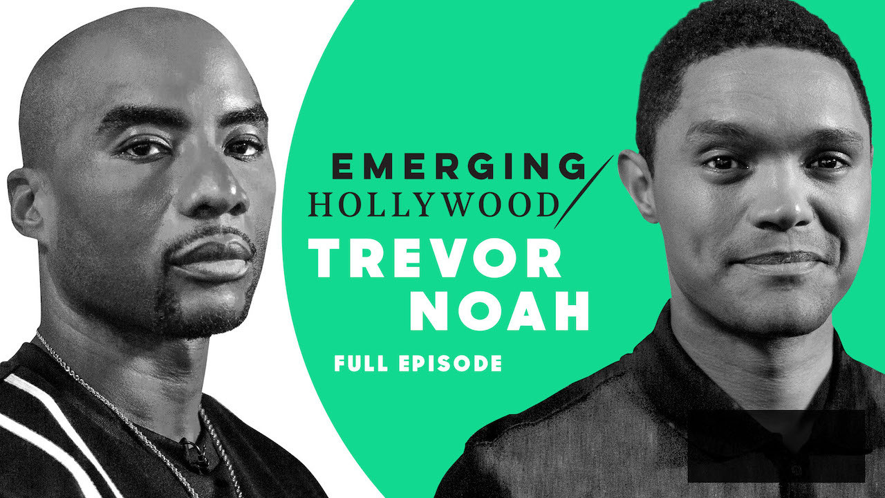 Trevor Noah & Charlamagne tha God | Emerging Hollywood - Full Episode