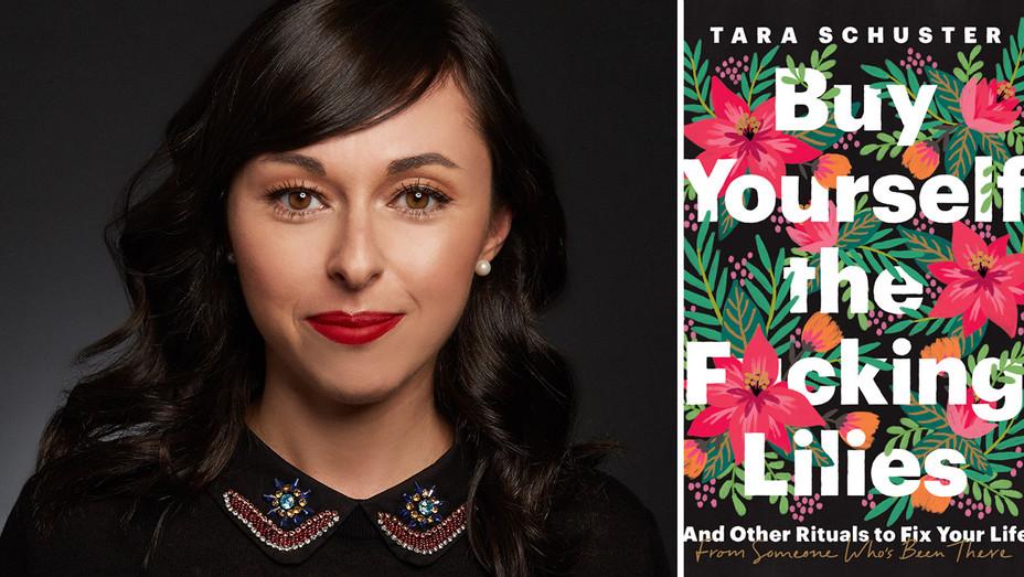 Tara Schuster - Memoir and Advice Book - Buy Yourself The F*cking Lilies - Split- H 2019