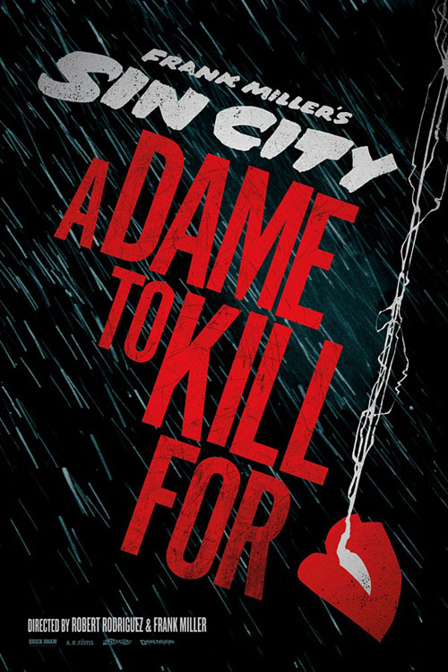 Sin City: A Dame to Kill For One Sheet - P 2013