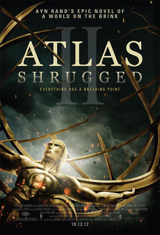 Atlas Shrugged: Part 2 One Sheet - P 2012