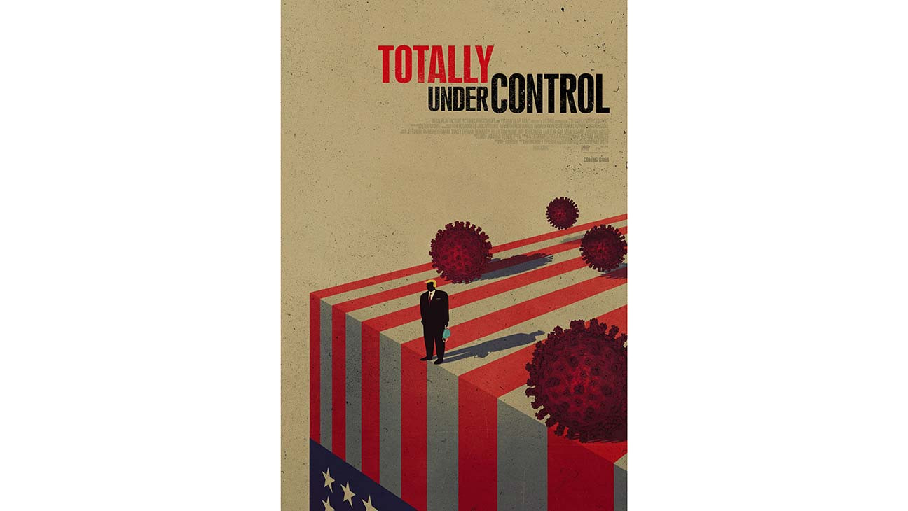 Alex Gibney, Neon Team for Trump COVID-19 Response Doc 'Totally Under Control'