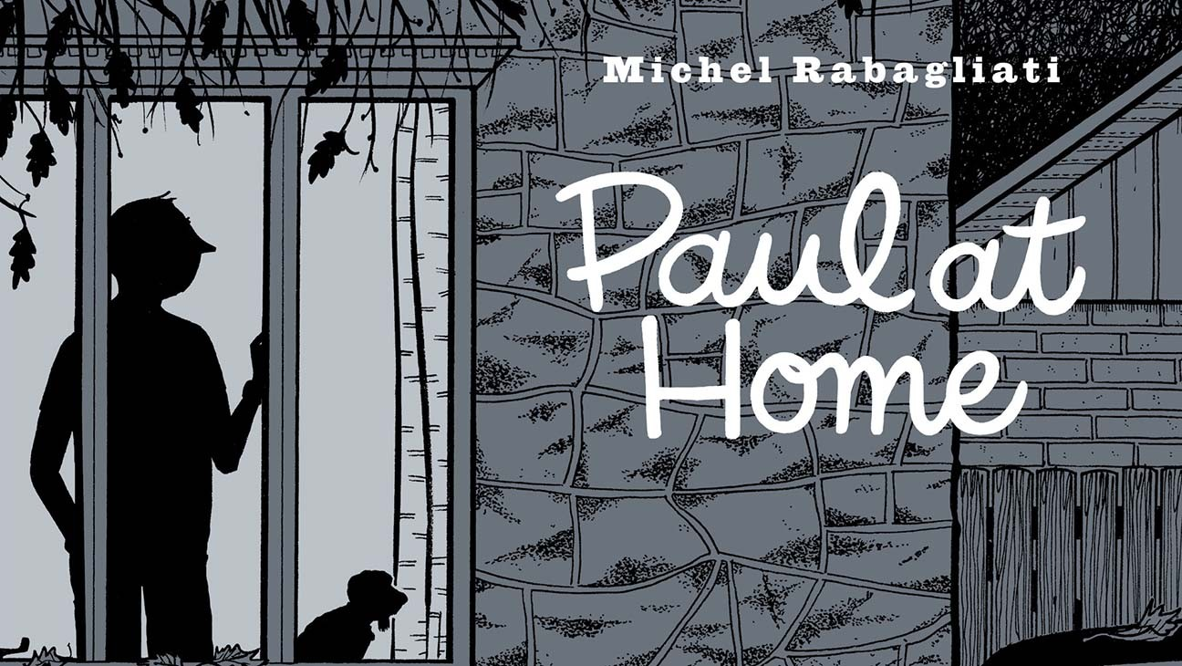 Graphic Novel 'Paul at Home' Shares an Excerpt