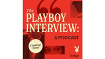 'The Playboy Interview' to Be Rebooted As a Podcast (Exclusive)